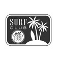 surf club est 1969 logo template black and white vector image vector image