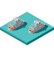 isometric ferry vector image vector image
