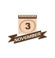 3 november calendar with ribbon vector image