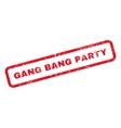 Gang Bang Party Text Rubber Stamp vector image