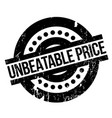 unbeatable price rubber stamp vector image