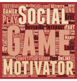 Why We Play Games Part 3 text background wordcloud vector image