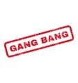 Gang Bang Text Rubber Stamp vector image