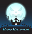happy halloween - castle under blue monstrous moon vector image