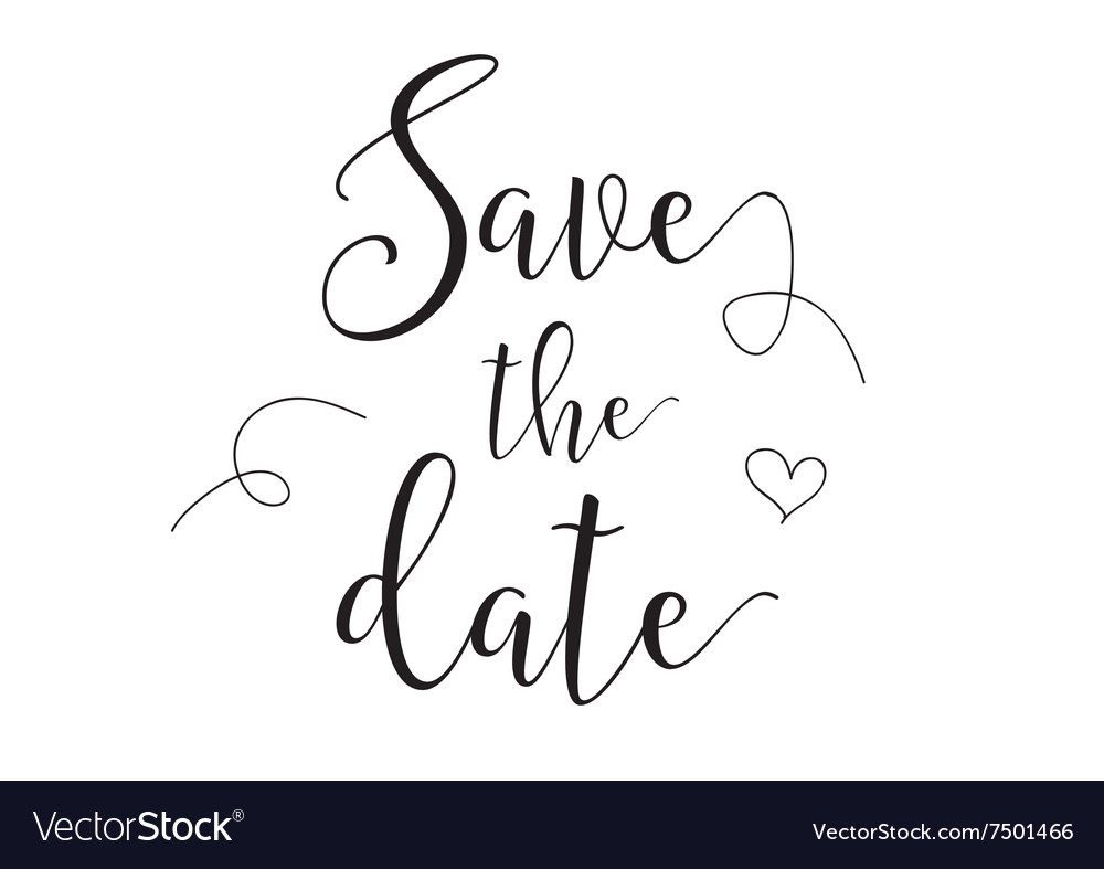 Save the date inscription greeting card with vector