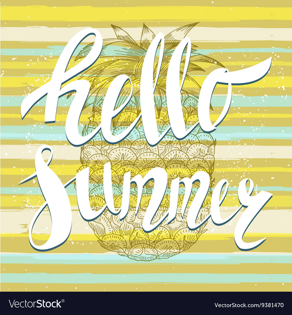 Hello summer with a pineapple vector