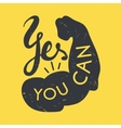 Strong arm with text Yes you can vector image