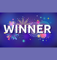 winner victory fireworks and celebration vector image vector image