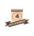 4 november calendar with ribbon vector image