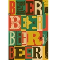 Typographical vintage style Beer poster design vector image