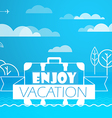 Travel Enjoy vacation concept vector image vector image
