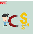 Business man use magnet trying to catch money - vector image
