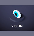 vision isometric icon isolated on color vector image
