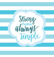 strong people always simple inspirational quote vector image