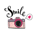 Retro photo camera with stylish lettering - Smile vector image vector image