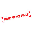 paid very fast rubber stamp vector image