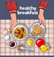 healthy breakfast table with toasts bowl fruits vector image