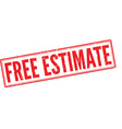 Free Estimate red rubber stamp on white vector image