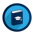 circular emblem with book with graduation hat vector image
