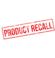 Product recall red rubber stamp vector image