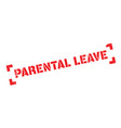 parental leave rubber stamp vector image