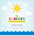 summer with seascape sun and cloud vector image