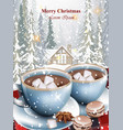 hot chocolate cups and marshmallows on snowy vector image