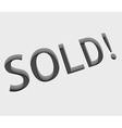 sold text design vector image