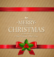 Vintage Xmas Gift Card With Red Ribbon And Holly vector image vector image