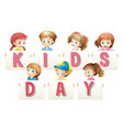 children holding sign for word kids day vector image