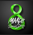 green march 8 greeting card international womans vector image