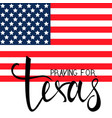 praying for texas vector image