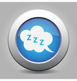 blue metal button with ZZZ speech bubbles vector image