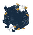 magnolia round frame vintage hand drawn vector image
