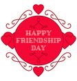 Happy friendship day Elegant beautiful card design vector image