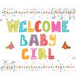 Welcome baby girl Baby girl arrival postcard Baby vector image