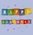 Happy Birthday card with colored stickers template vector image vector image