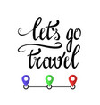 typography travel poster with lettering vector image