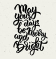 may your days be merry and bright hand drawn vector image