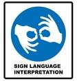 Sign Language Interpreting banner Mandatory label vector image