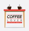 Coffee Lover Caffeine Addice vector image