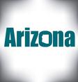 Arizona state graphic vector image