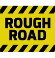 Rough Road sign vector image