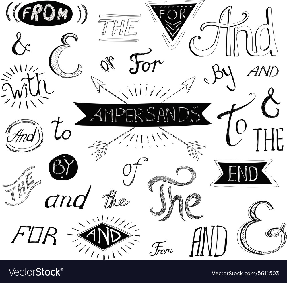 Vintage style hand lettered ampersands and vector