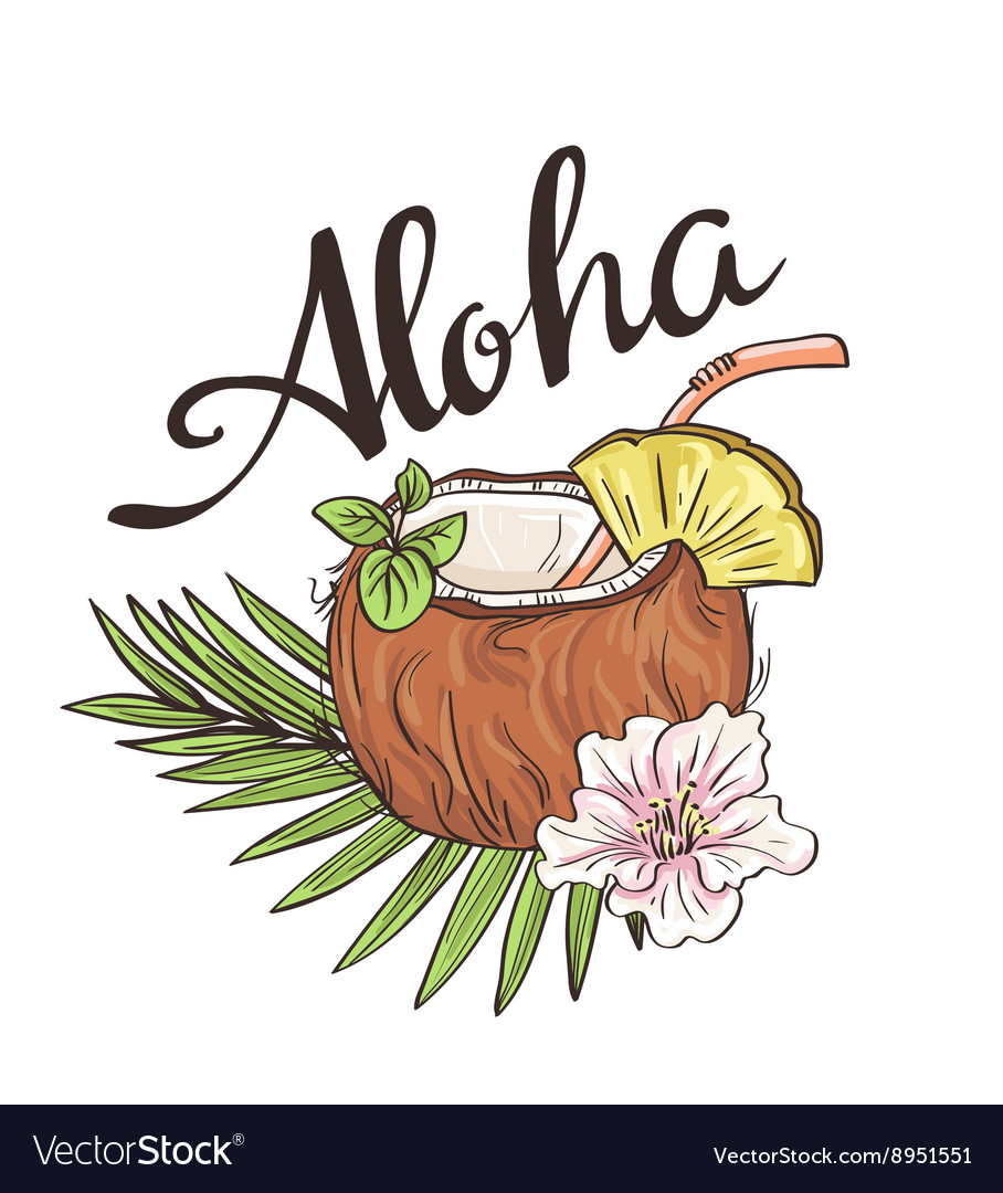Tropic coconut cocktail hand drawn aloha vector