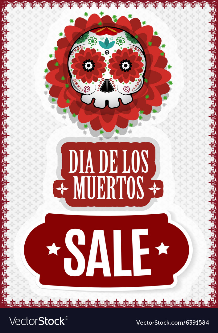 Day of dead dia de los muertos sale poster vector
