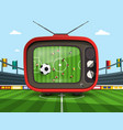 Retro television with soccer match on footbal vector image