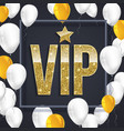 vip poster with shiny colored balloons on dark vector image