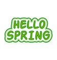 sticker hello spring green style vector image