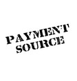 payment source rubber stamp vector image